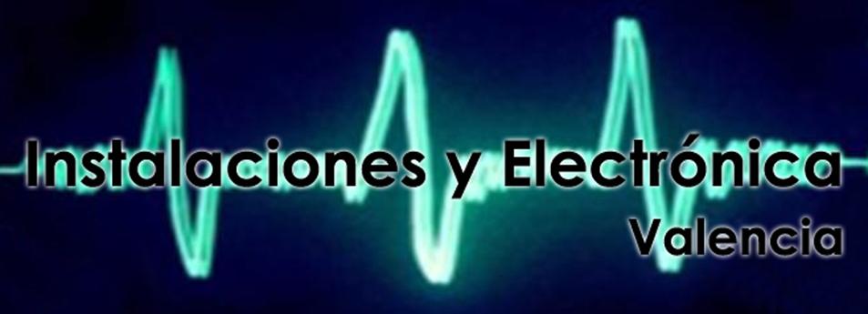 Instalaciones y Electronica Valencia