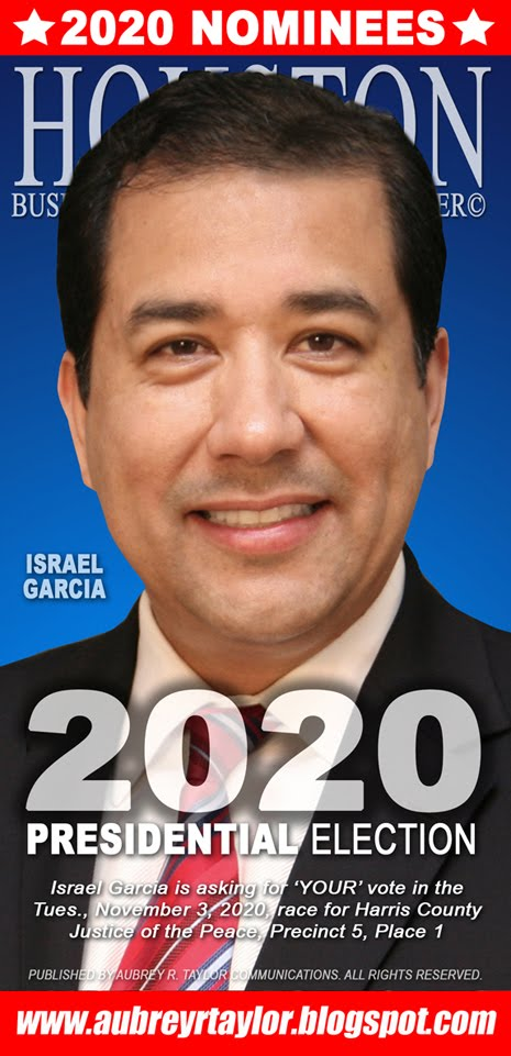 Israel Garcia Values Your Vote, Prayers, and Support on November 3, 2020 in Harris County, Texas