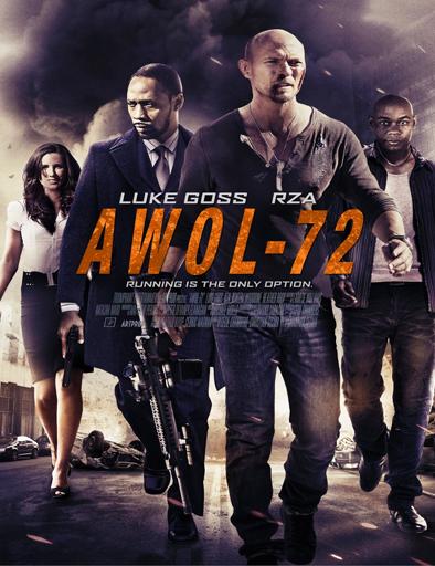 Ver Operación Awol-72 (2015) Online