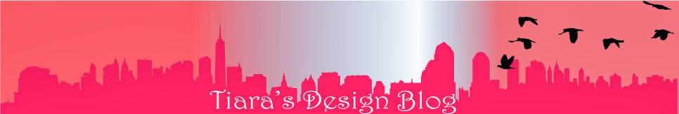 Tiara's Design Blog