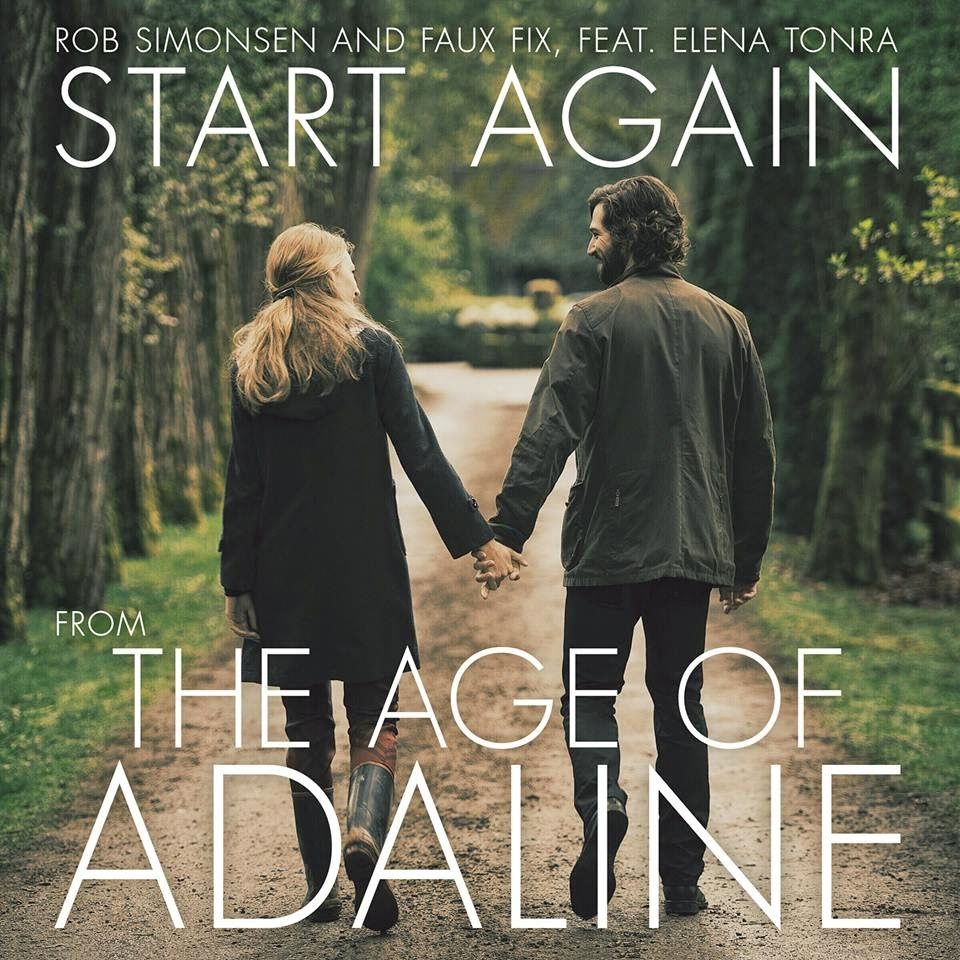 the age of adaline soundtracks-rob simonsen-faux fix-start again feat elena tonra