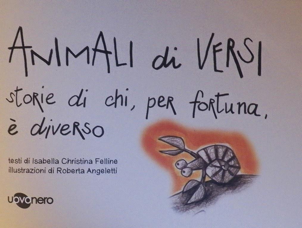 ANIMALI DI VERSI, Isabella Felline