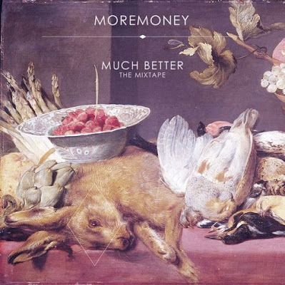 "MOREMONEY ""Much Better"""