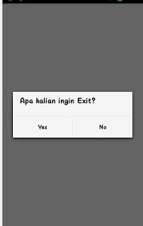 Hasil Tampilan Cara Membuat Alert Dialog Exit Yes atau No  menekan tombol back keluar
