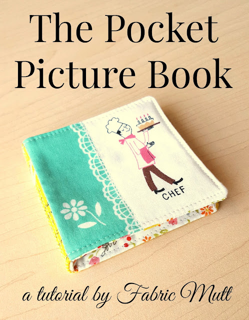 Pocket Picture Book Tutorial by Heidi Staples for Fabric Mutt