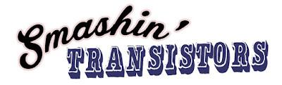 SMASHIN' TRANSISTORS