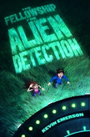 book cover of Fellowship For Alien Detection by Kevin Emerson published by Walden Pond Press