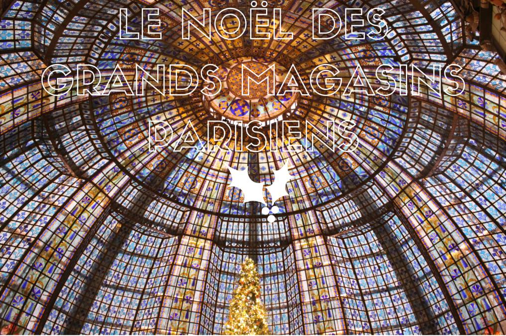Le Noël au Printemps - Paris