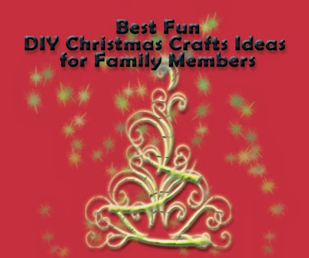 DIY Christmas Craft Ideas to Make with Family Members