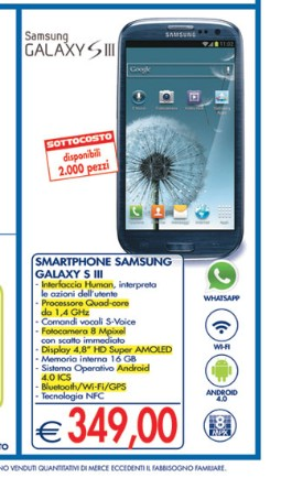Torna il volantino sottocosto essalunga fino a metà giugno con in offerta il Samsung Galaxy S 3 proposto ad un prezzo di 349 euro e 2000 pezzi disponibili