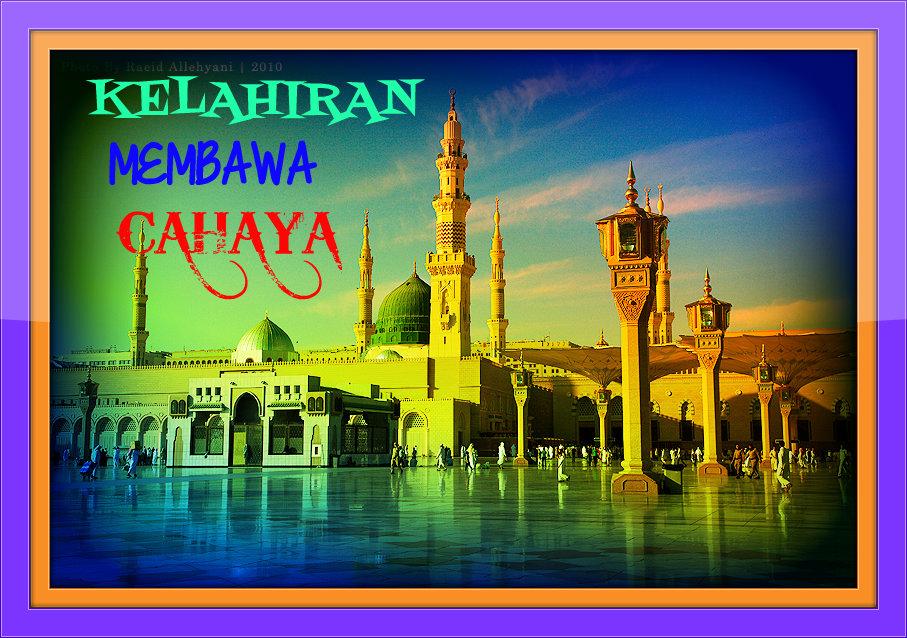Kelahiran Nabi Muhammad Saw Nabi Muhammad Saw Sejak di