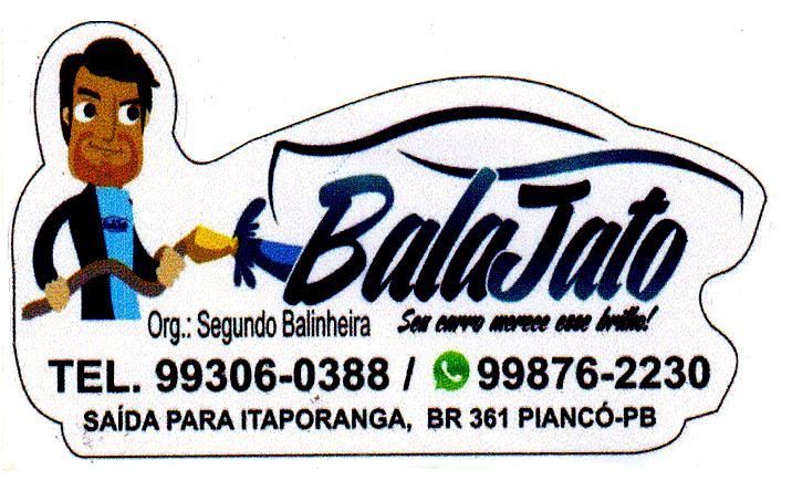 BALA JATO - SUA LAVAGEM A JATO