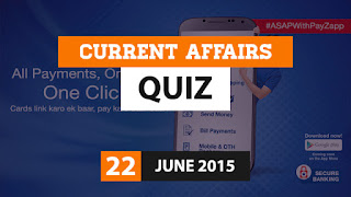Current Affairs 22 June 2015 Quiz