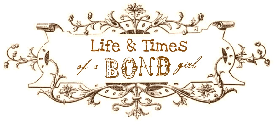 Life and Times of a Bond Girl