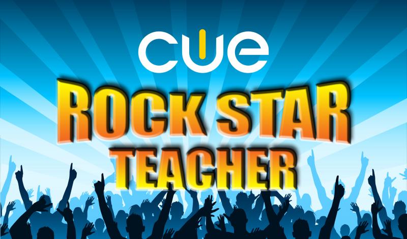 CUE Rockstar Teacher