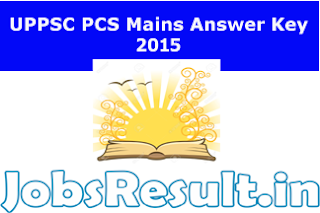 UPPSC PCS Mains Answer Key 2015