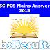 UPPSC PCS Mains Answer Key 2015 Download Paper Solution