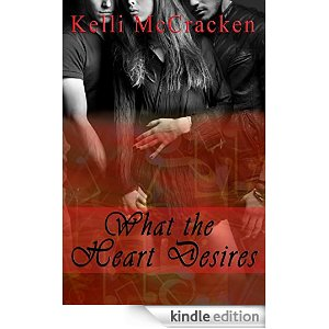 What The Heart Desires - Kelli McCracken