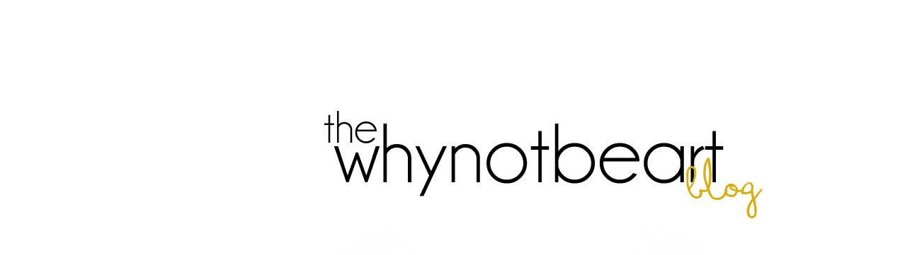 whynotbeart