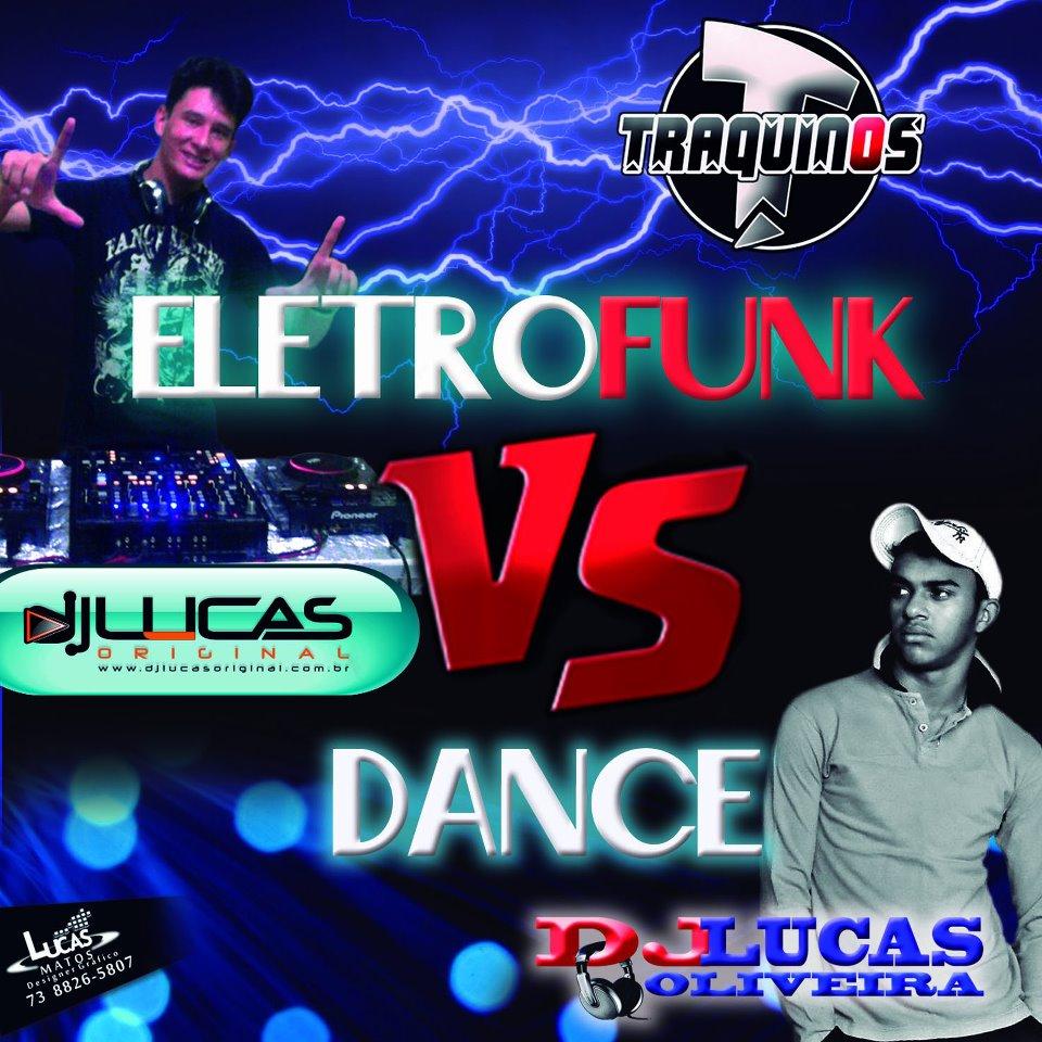10. .2012 .. www.usinavirtual.com .. 1349766649 Dj Lucas Original e Dj Lucas Oliveira   Dance Vs Eletro Funk 2012