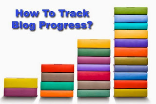 How to track blog success - Blogging Funda
