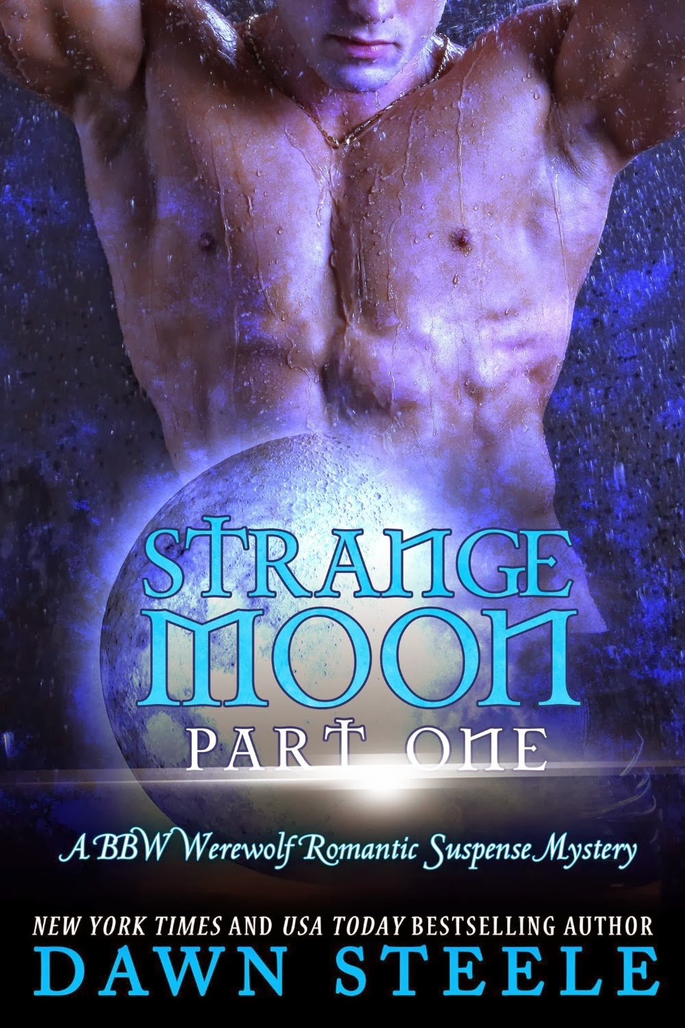 Strange Moon: Part One