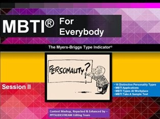 Myers-Briggs Type Indicator® For Everybody Session II PPT Download