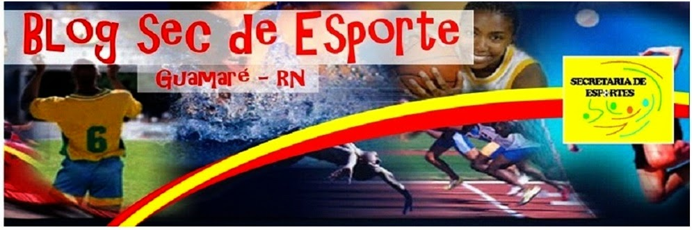 Secretaria de Esportes & Lazer - Guamaré/RN