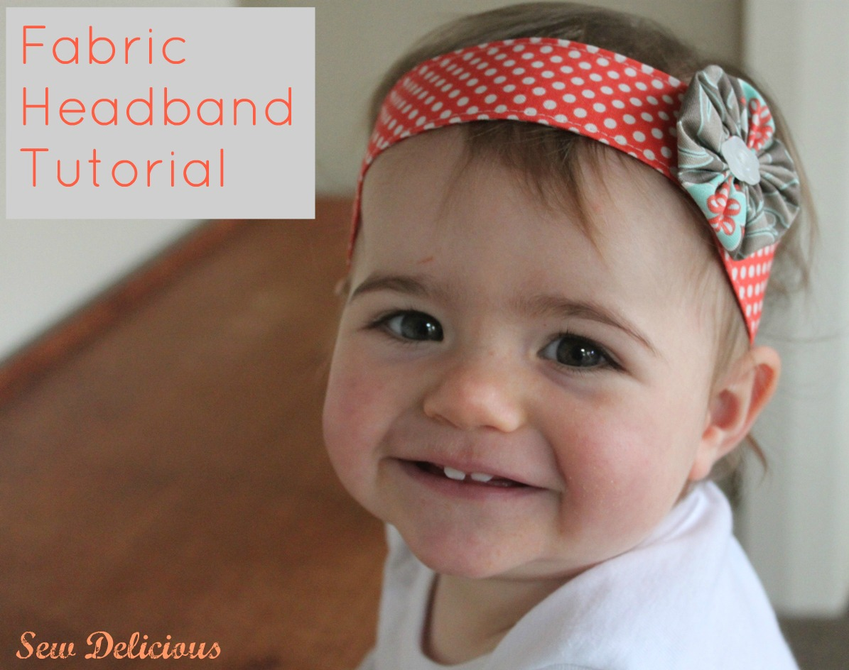Fabric headband and yo yo tutorial sew delicious - Felpas para bebes ...