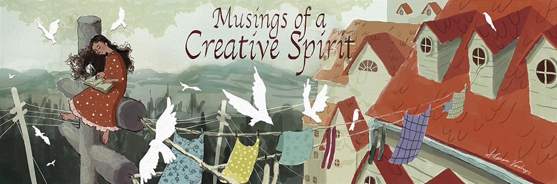 Musings of a Creative Spirit