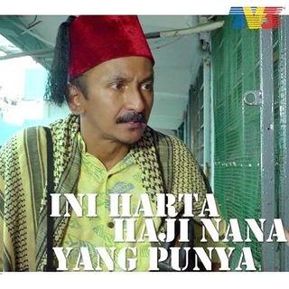 Ini Harta Haji Nana Yang Punya ( 2014)