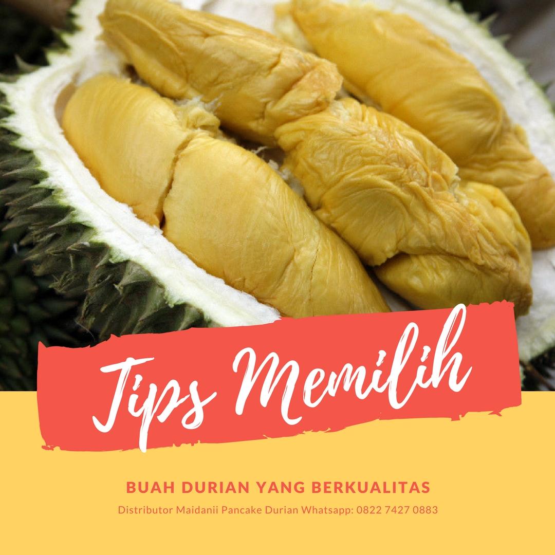 Cara Memilih Durian yang Enak