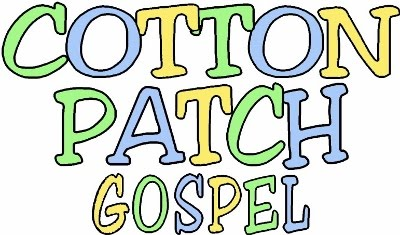 COTTON PATCH GOSPEL (2007)
