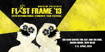 First Frame 2013- FIfth International Students' Film Festival