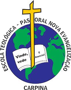 ESCOLA TEOLÓGICA PASTORAL NOVA EVANGELIZAÇÃO