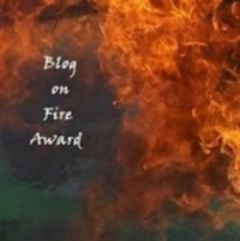 Honored Recipient of the Blog on Fire Award