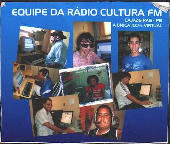 NOSSA EQUIPE DA RADIO CULTURA FM DE CAJAZEIRAS PB