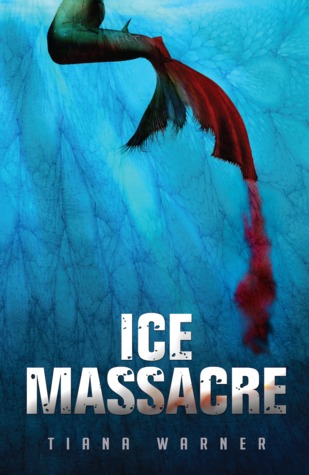 Review: Ice Massacre by Tiana Warner