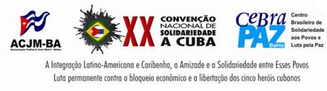 Em maio, será realizada a 20ª Convenção de Solidariedade a Cuba em Salvador (BA)