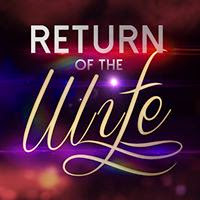 Return Of The Wife – 31 July 2014