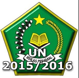 UN Madrasah Tahun Ajar 2015/2016