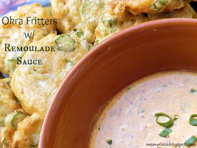 Okra Fritters w/ Creamy Remoulade Sauce | Ms. enPlace