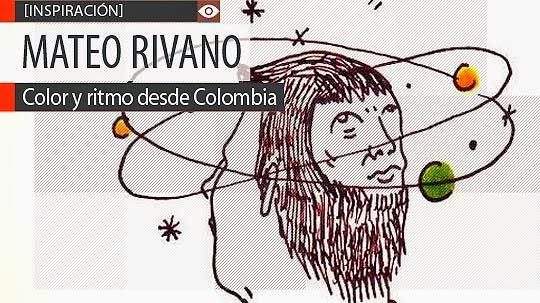 Ilustración, música y arte de MATEO RIVANO