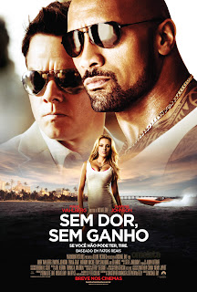 Sem Dor, Sem Ganho (Pain and Gain)