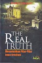 toko buku rahma: buku THE REAL TRUTH , pengarang ahmad deedat, penerbit kahfi
