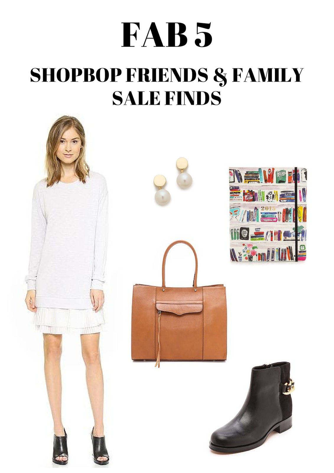 Fab 5, Shopbop, Friends & Family Sale