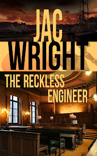 Jac Wright, Author, British, Mystery, Legal, Thriller, Suspense, The Reckless Engineer