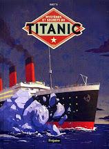 Mystères et secrets du TITANIC 2012