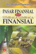 toko buku rahma: buku PASAR FINANSIAL DAN LEMBAGA-LEMBAGA FINANSIAL, pengarang herman darmawi, penerbit bumi aksara