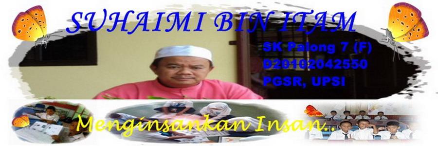 Blog Cikgu Suhaimi Itam